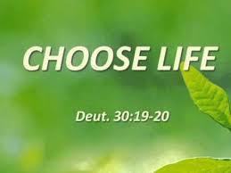 Deut choose life