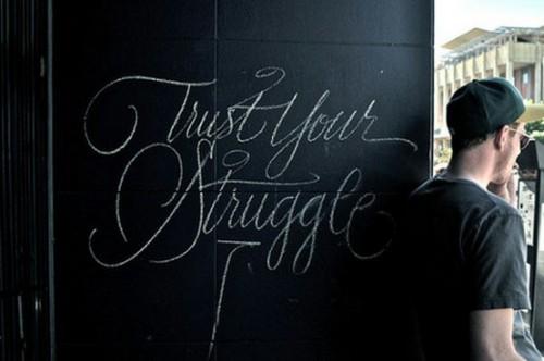 Trust-your-struggle-500x332