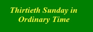 Thirtieth Sunday in Ordinary Time2