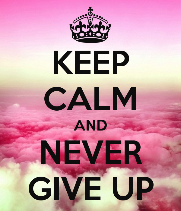 Keep-calm-and-never-give-up-1482