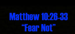 Matther fear not