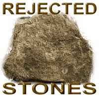 Rejected stone